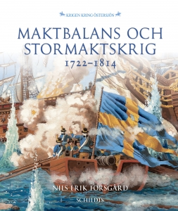 Maktbalans och stormaktskrig 1722-1814