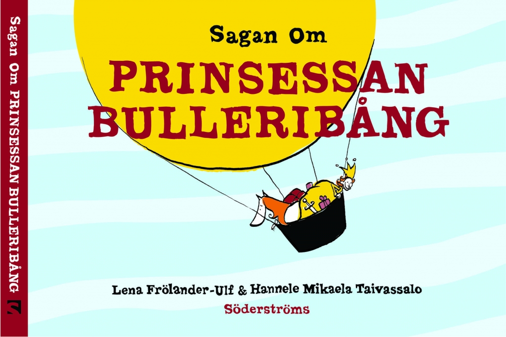Sagan om prinsessan Bulleribång