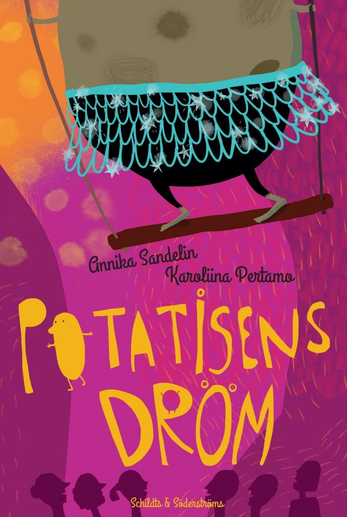 Potatisens dröm