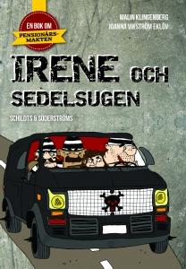 Irene och sedelsugen