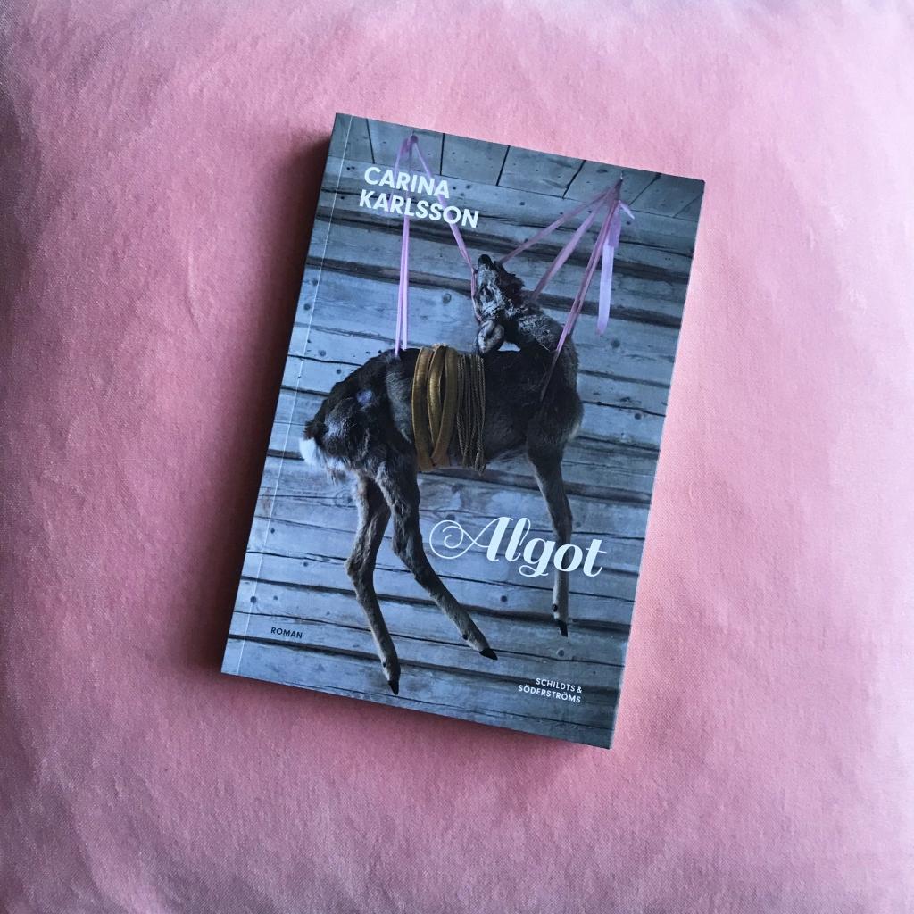 Carina Karlssons Algot nominerad till Nordiska rådets litteraturpris 2018!