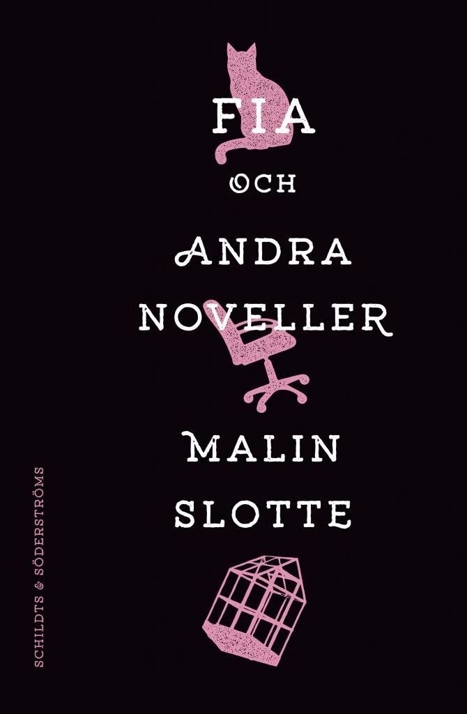 Malin Slotte debuterar med novellsamling