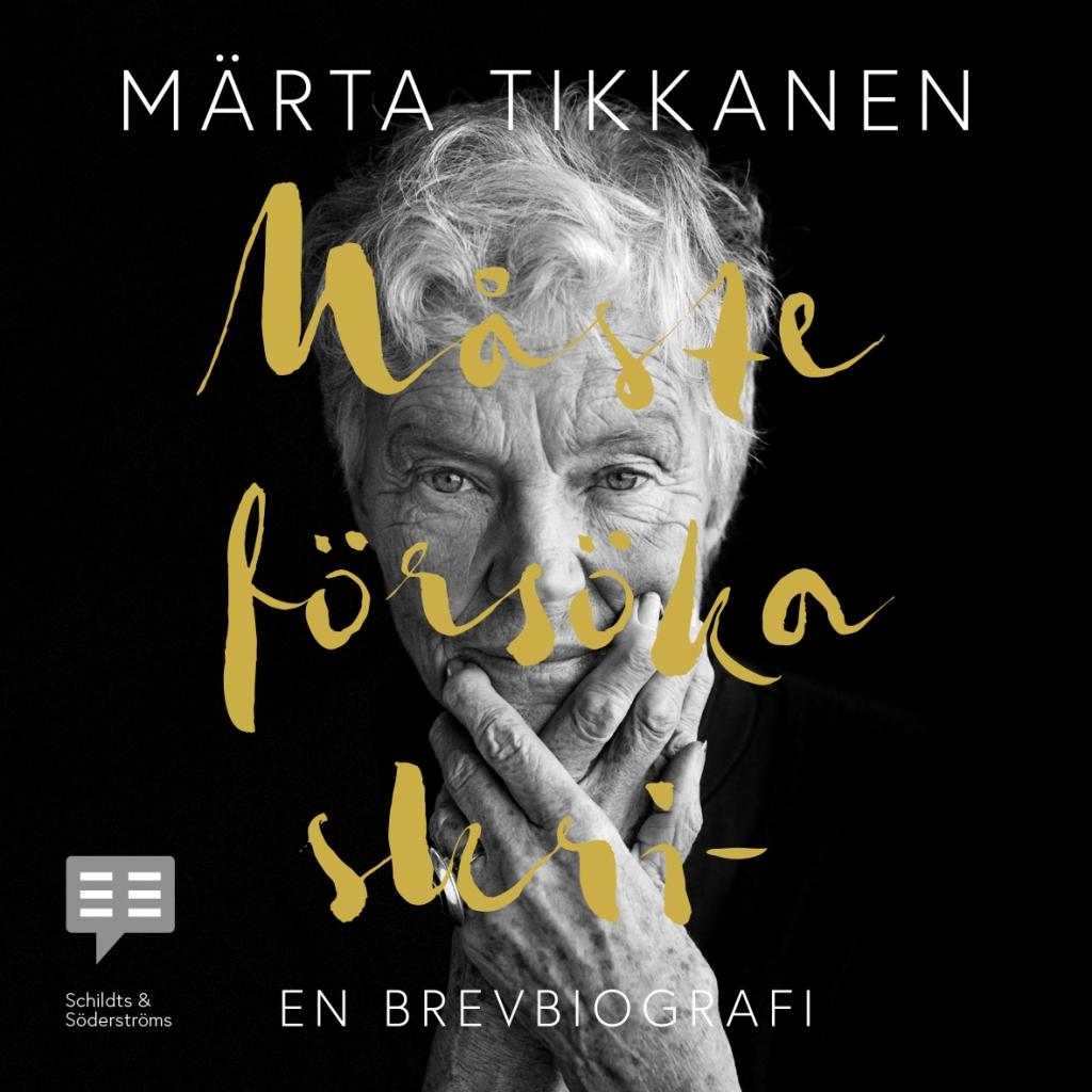 Märta Tikkanens brevbiografi nu som ljudbok!