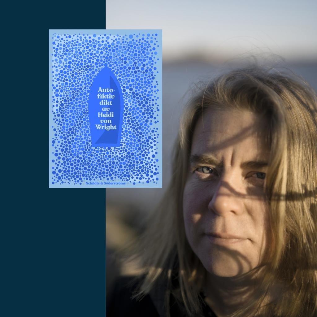 Autofiktiv dikt av Heidi von Wright nominerad till Nordiska rådets litteraturpris 2021